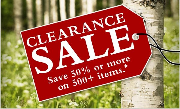 CLEARANCE SALE Save 50% or more  on 500+ items.*