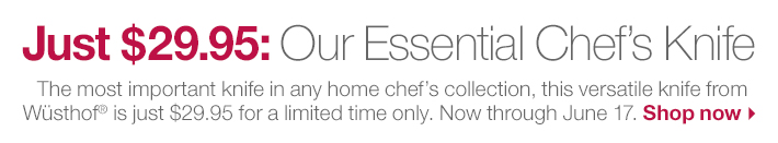 Limited Time Only: $25 off the Essential Chef's Knife