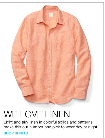 WE LOVE LINEN | SHOP SHIRTS