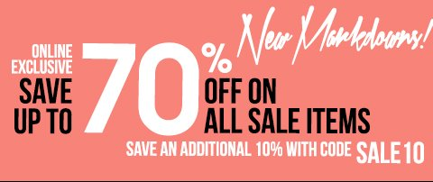 Save up to 70% and Shop New Markdowns