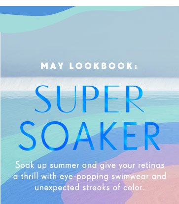 Soak up summer and give your retinas a thrill with eye-popping swimwear and unexpected streaks of color