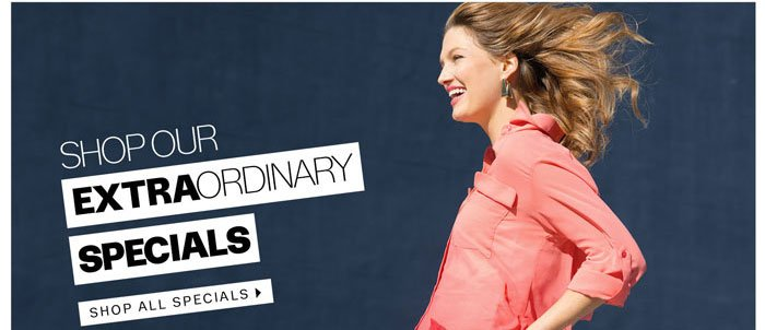 Shop Our Extraordinary Specials