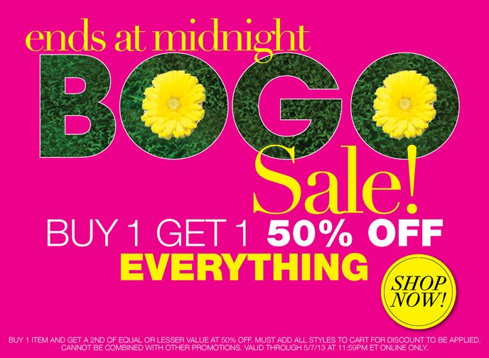 Ends at Midnight BOGO Sale! Buy 1, Get 1 50% Off Everything