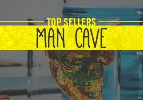 Shop Top Sellers: Man Cave