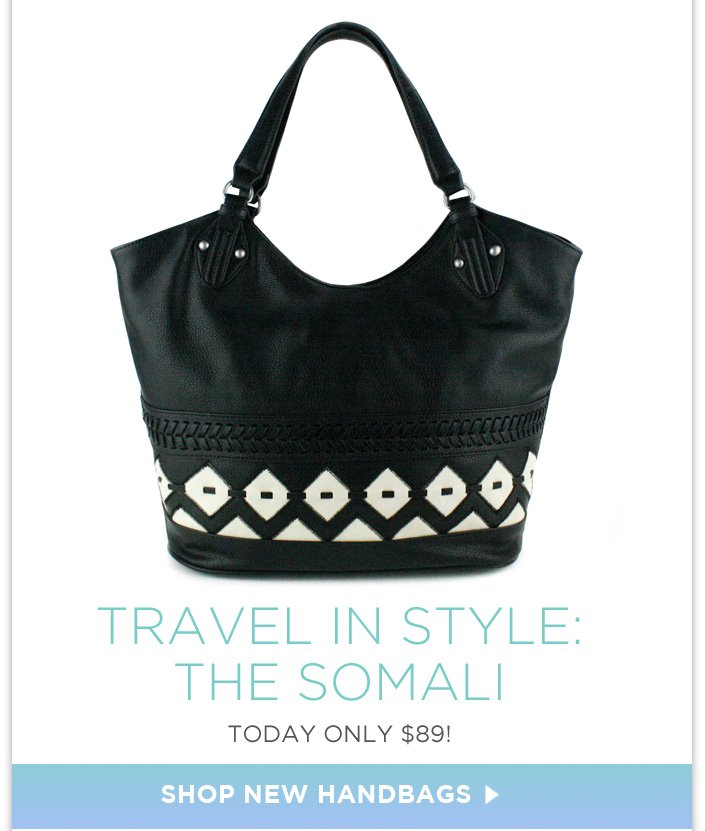 Travel in style with the Somali Tote. $89 Today Only! + Dresses under $40.