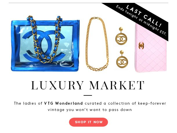 Last call! Luxury market.