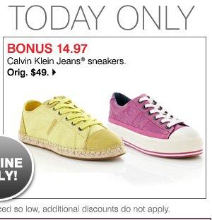 BONUS 14.97 Calvin Klein Jeans® sneakers. Orig. $49. Shop now.