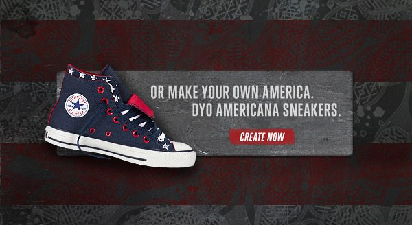 OR MAKE YOUR OWN AMERICA. DYO AMERICANA SNEAKERS. | CREATE NOW