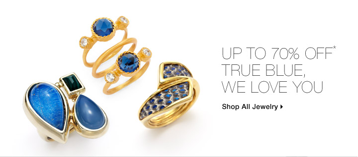 Up To 70% Off* True Blue, We Love You