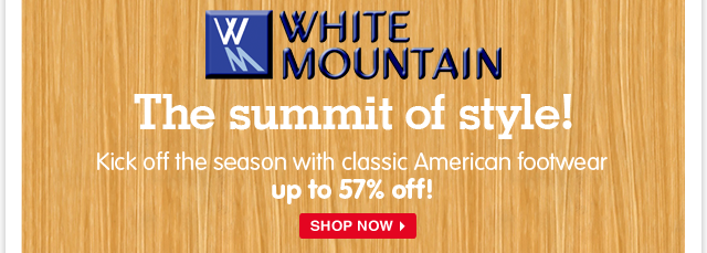 Climb the trend charts with White Mountain! Save up to 57% on sandals, wedges, and more from this classic American brand.