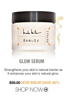 Glow Serum Strengthens your skin's natural barrier as it enhances your skin's natural glow. $65 Shop Now>>