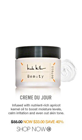 Creme Du Jour Infused with nutrient-rich apricot kernel oil to boost moisture levels, calm irritation and even out skin tone. $55 Shop Now>>