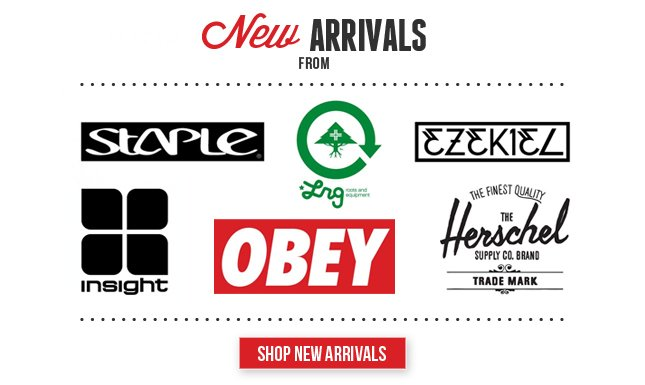 All New from Ezekiel, Obey, Herschel and more!