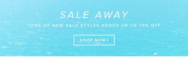 Tons of New Sale Styles Added up to 70% Off!      Shop Now