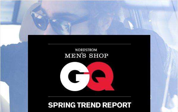 NORDSTROM MEN'S SHOP - CQ - SPRING TREND REPORT