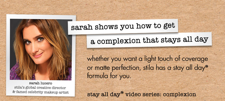 sarah shows you how to get a flawless complexion that stays all day