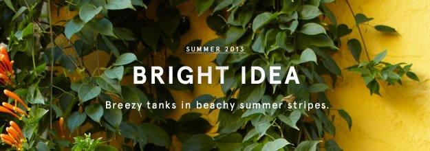 Summer 2013: Bright Idea