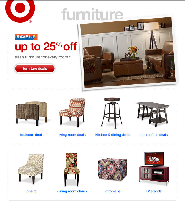 Save up. UP TO 25% OFF. Fresh furniture for every room.*