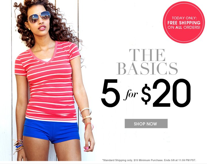 5 For $20 Basics | Shop Now
