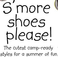 S'more shoes please! The cutest camp-ready styles for a summer of fun.