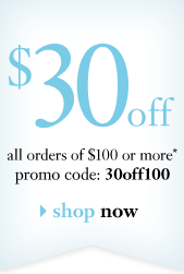 $30off all orders of $100 or more* promocode: 30off100