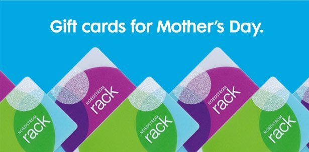 Gift cards for Mother's Day.