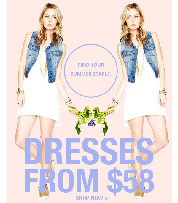 Dresses from $58