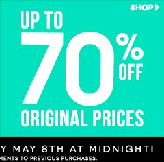 New Markdowns Taken! Styles up to 70% off!
