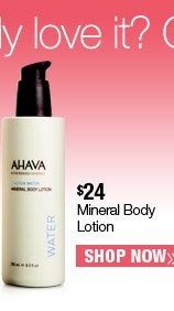 Ahava Mineral Body Lotion $24. Shop Now.