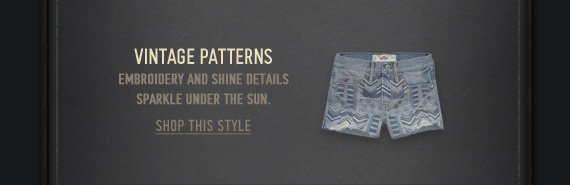 VINTAGE PATTERNS EMBROIDERY AND SHINE DETAILS SPARKLE UNDER THE SUN. SHOP THIS STYLE