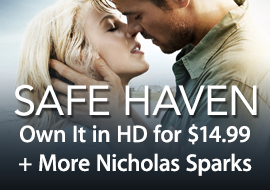 Safe Haven - Own It in HD for $14.99 + More Nicholas Sparks