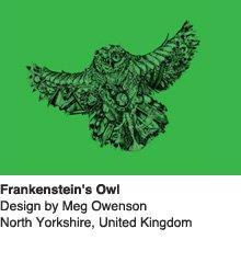 Frankenstein's Owl - Design by Meg Owenson / North Yorkshire, UK