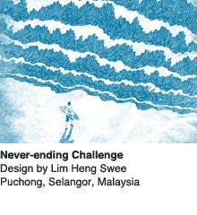 Never-ending Challenge - Design by Lim Heng Swee  / Puchong, Selangor, Malaysia