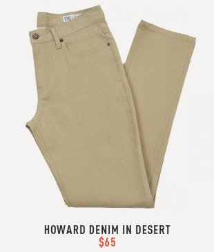 Howard Denim In Desert $65