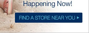 Click here to find a store near you