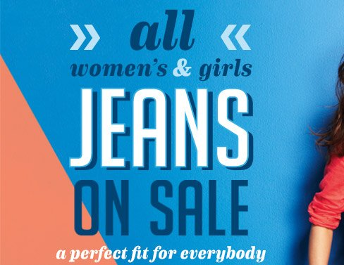 all women's & girls JEANS ON SALE | a perfect fit for everybody
