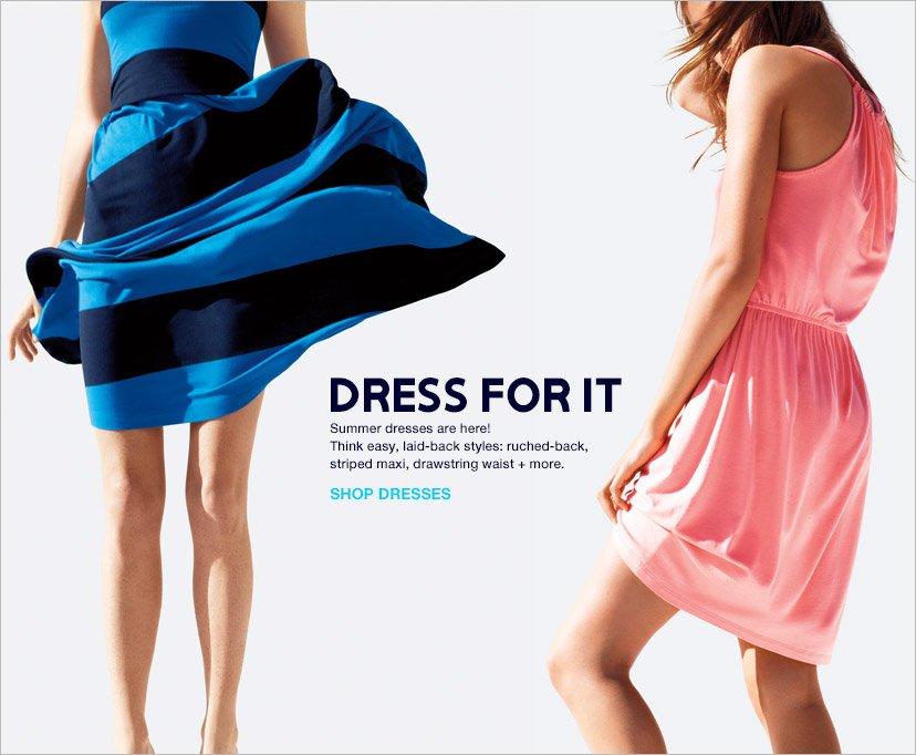 DRESS FOR IT | SHOP DRESSES