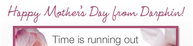 Happy Mothers Day from Darphin!