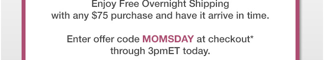 Enjoy Free Overnight Shipping