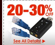 20-30% OFF SELECT CABLES & ADAPTERS!*