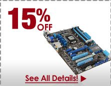 15% OFF SELECT INTEL Z77 MOTHERBOARDS!*