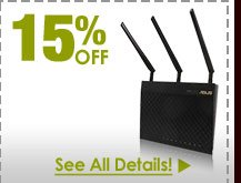 72 HOURS ONLY! 15% OFF SELECT WIRELESS AC ROUTERS!*