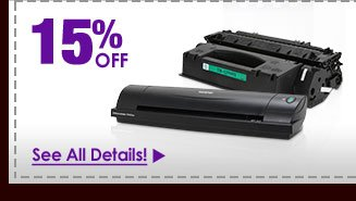 15% OFF SELECT SCANNERS & TONERS!*