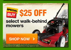 $25 OFF select walk-behind mowers