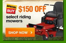 $150 OFF select riding mowers