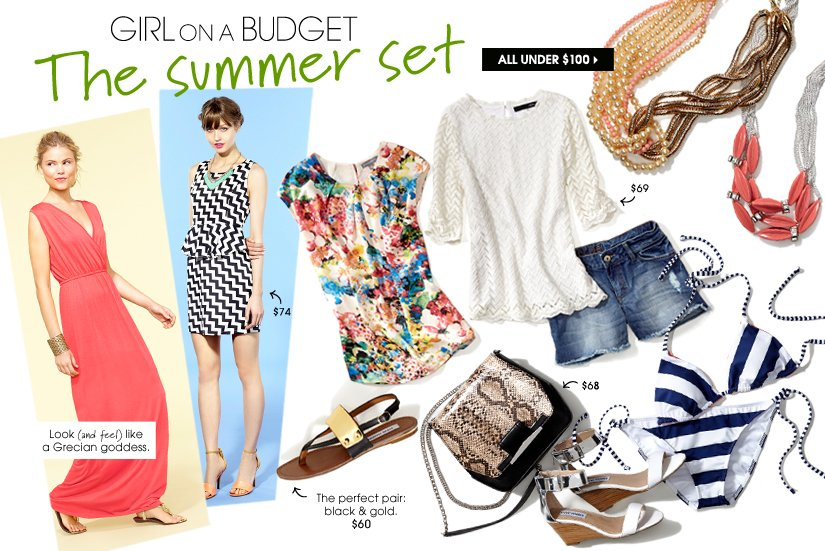 GIRL on a BUDGET. The summer set. ALL UNDER $100