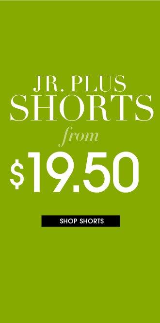 Shop Jr Plus Shorts