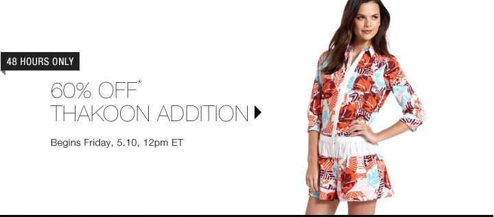 60% Off* Thakoon Addition...Shop Now