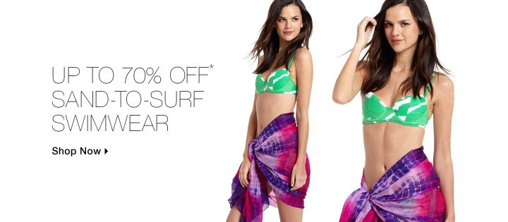 Up To 70% Off* Sand-To-Surf Swimwear