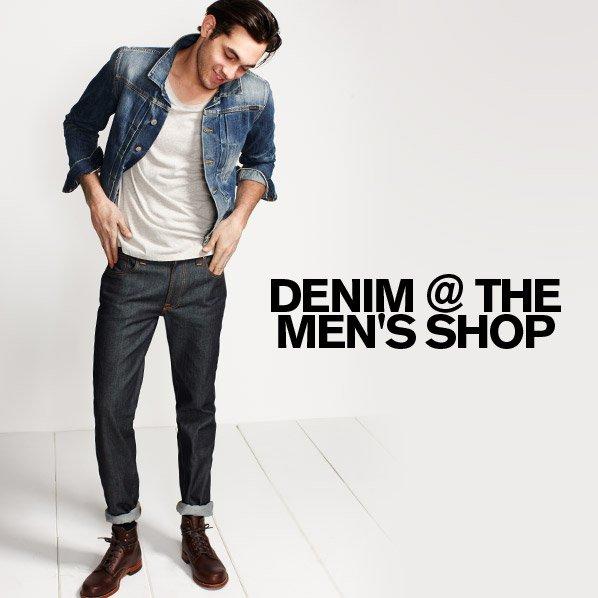 DENIM @ THE MEN'S SHOP